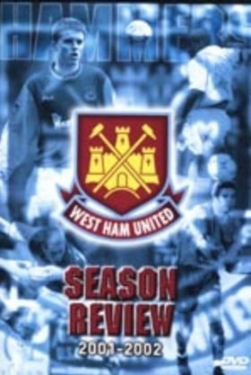West Ham United - Season Review 2001/02 [2002]