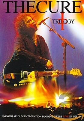 The Cure - Trilogy - Live In Berlin [2002]