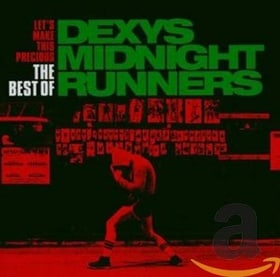 Let's Make This Precious: The Best of Dexys Midnight Runners