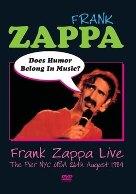 Does Humor Belong in Music? Frank Zappa Live