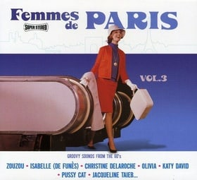 Femmes de Paris, Vol  3: Groovy Sounds from the 60's