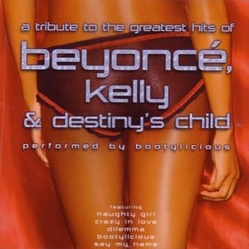 A Tribute to the Hits of Beyonce, Kelly and Destiny's Child