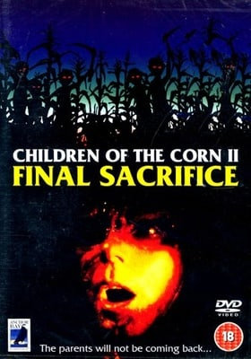 Stephen King's Children Of The Corn 2 - The Final Sacrifice [1992] [DVD]