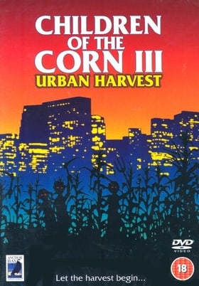 Stephen King's Children Of The Corn 3 - Urban Harvest [1994]