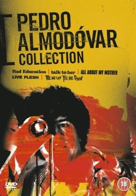 Pedro Almodovar Collection: Bad Education / Tie Me Up, Tie Me Down / Live Flesh / All About My Mothe
