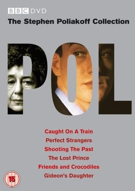The Stephen Poliakoff BBC Collection: Caught On A Train / Perfect Strangers / Shooting The Past