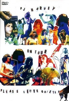 P.J. Harvey - PJ Harvey - On Tour - Please Leave Quietly [DVD] [2004]