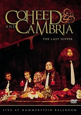 Coheed and Cambria: The Last Supper - Live at Hammerstein Ballroom [2006]