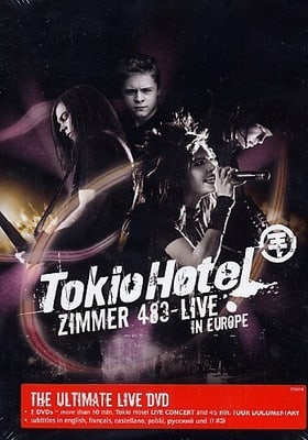 Tokio Hotel - Zimmer 483 - Live In Europe [2007]