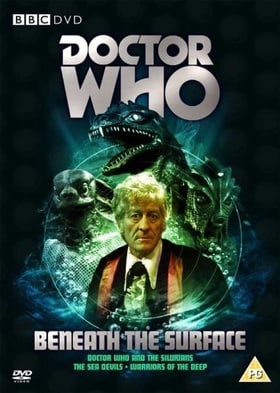 Doctor Who - Beneath the Surface (The Silurians  / The Sea Devils [1972] / Warriors of the Deep [198