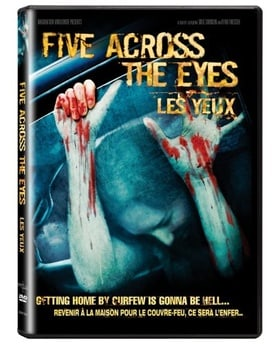 Five Across The Eyes / Les Yeux (Bilingual)