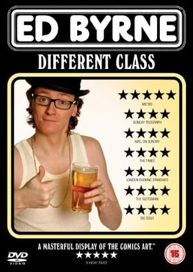 Ed Byrne - Different Class - Live