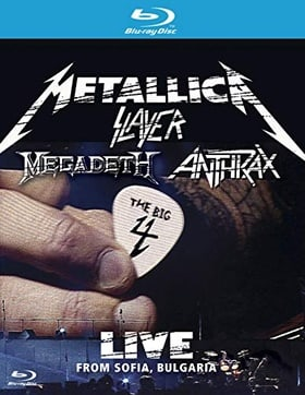 The Big 4 Metallica Slayer Megadeth Anthrax: Live from Sofia, Bulgaria