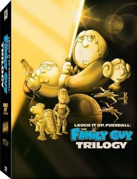 Laugh It Up Fuzzball: Family Guy Trilogy (Blue Harvest/Something, Something, Something Darkside / It