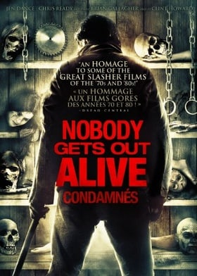Nobody Gets Out Alive / Condamnés (Bilingual)