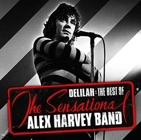 Delilah: The Best of The Sensational Alex Harvey Band