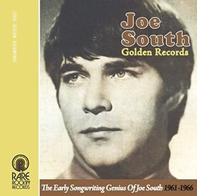 Joe South (Golden Records - The Early Songwriting Genius Of Joe South 1961-1966)