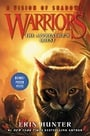 Warriors: A Vision of Shadows #1: The Apprentice