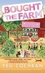 Bought the Farm (Farmer