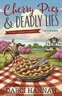 Cherry Pies & Deadly Lies (A Very Cherry Mystery)
