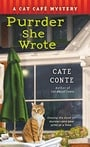 Purrder She Wrote: A Cat Cafe Mystery