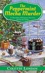 The Peppermint Mocha Murder (A Chocolate Whisperer Mystery)