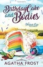 Birthday Cake and Bodies (Peridale Cafe Cozy Mystery)