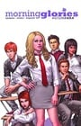 Morning Glories Volume 1: For A Better Future