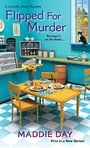 Flipped For Murder (A Country Store Mystery)