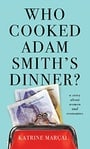 Who Cooked Adam Smith