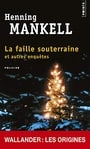 Faille Souterraine. Et Autres Enqutes(la) (English and French Edition)