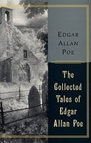 The Collected Tales Of Edgar Allan Poe