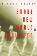 Brave New World Revisited (Perennial Classics)