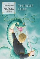 The Chronicles of Narnia: Book 6—The Silver Chair