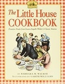The Little House Cookbook: Frontier Foods from Laura Ingalls Wilder