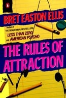 The Rules of Attraction (Contemporary American Fiction)