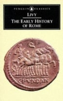 The Early History of Rome: Books I-V of the History of Rome from its Foundation (Penguin Classics) (