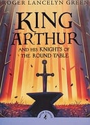 King Arthur and his Knights of the Round Table (Puffin Classics)