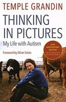 Thinking in Pictures: My Life with Autism