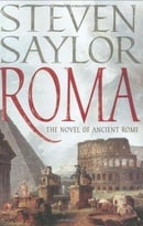 Roma: The Novel of Ancient Rome