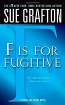 """""""F"""" is for Fugitive (Kinsey Millhone Mysteries)"""