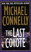 The Last Coyote (Harry Bosch #4)