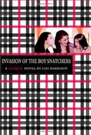 Invasion of the Boy Snatchers (The Clique, No. 4)