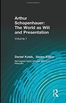 Arthur Schopenhauer: The World as Will and Presentation, Volume I (v. 1)