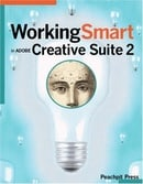 Working Smart in Adobe Creative Suite 2