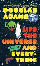 Life, the Universe and Everything (Hitchhiker