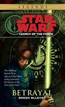 Star Wars: Legacy of the Force 1 - Betrayal