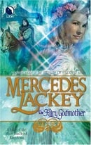The Fairy Godmother (Tales of the Five Hundred Kingdoms, Book 1)