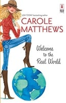 Welcome To The Real World (Red Dress Ink Novels)