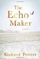 The Echo Maker: A Novel